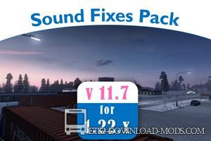 Звуковой пакет Sound Fixes Pack + Hot Pursuit Sounds v11.7 для Euro Truck Simulator 2